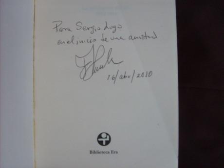"""El autor Francisco Pineda me dedicó unas palabras en su libro """"La Revolución del Sur""""."""
